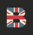 capital 3d letter b with uk flag texture isolated vector image vector image