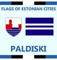 flag of estonian city paldiski vector image