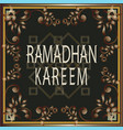 welcome greetings moslem fasting month ramadan vector image vector image