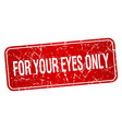 for your eyes only red square grunge textured vector image vector image