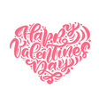 calligraphy phrase happy valentines day vector image