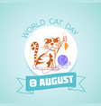 8 august world cat day