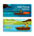 banners set - fisherman on boat day night vector image vector image