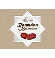 ramadan kareem and dates fruit vector image vector image