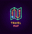 travel map neon label vector image vector image