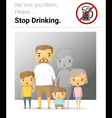 Family campaign mommy stop drinking vector image vector image