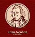 john newton was an english anglican clergyman vector image vector image