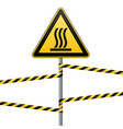 safety sign beware of danger hot surface barrier vector image vector image