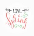 handwritten calligraphic spring lettering vector image