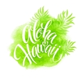 Aloha Hawaii palm leaves watercolor vector image