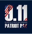patriot day poster september 11th national day of vector image vector image