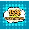 15 percent special discount comic book bubble text vector image vector image