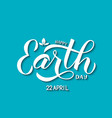 happy earth day calligraphy hand lettering on vector image vector image