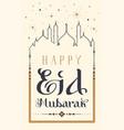 happy eid mubarak text type greeting card retro vector image vector image