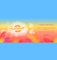 hello summer 2017 vacation in tropics web vector image