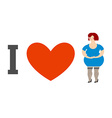 I love women Heart and fat lady Logo for ladies vector image