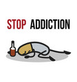 stop addiction alcohol conceptual vector image vector image