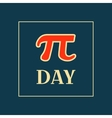 Pi Day Typography Poster Design vector image vector image