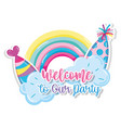 welcome to our party vector image vector image
