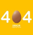 404 error page not found with egg style and vector image vector image