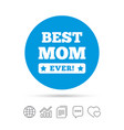 best mom ever sign icon award symbol vector image vector image