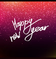 calligraphy happy new year vector image vector image