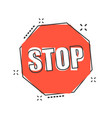 cartoon red stop sign icon in comic style danger vector image vector image
