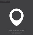 map pin premium icon white on dark background vector image vector image