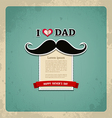 Happy fathers day vintage greeting card vector image