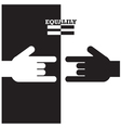 Black and White hand with equality concept vector image