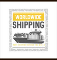 worldwide shipping design template vector image vector image