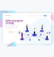 isometric referral marketing network marketing vector image