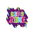 kids zone children playground game room or center vector image vector image