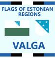 flag of estonian region valga vector image