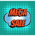 Mega sale comic book bubble text retro style vector image vector image