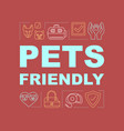 pets friendly hotel word concept banner vector image vector image