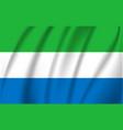 3d waving flag sierra lrone vector image vector image