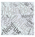 Mentoring Shortens Your Learning Curve Word Cloud vector image vector image