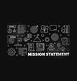 mission statement modern outline vector image vector image