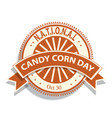 national candy corn day sign vector image vector image