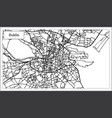 dublin ireland city map in black and white color vector image vector image
