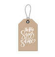 hello sunshine hand drawn lettering calligraphy vector image vector image