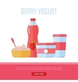 Berry Yogurt Dairy Products from Milk vector image vector image