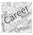 Changing Careers Made Easy Word Cloud Concept vector image vector image