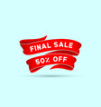 final sale 50 percent off red ribbon vector image