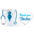 world health day thank you doctor vector image vector image