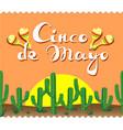 cinco de mayo cacti lettering maracas vector image