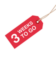 3 week to go vector image vector image