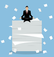 Businessman meditating on a lot of documents vector image