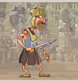 cartoon funny man in gladiator clothes with a vector image vector image